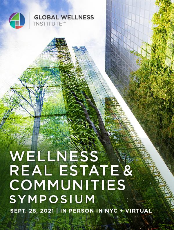 Wellness Real Estate & Communities Symposium | Tuesday, September 28